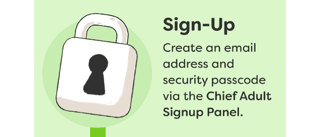 Sign-Up - Create an email address and security passcode via the Chief Adult Signup Panel